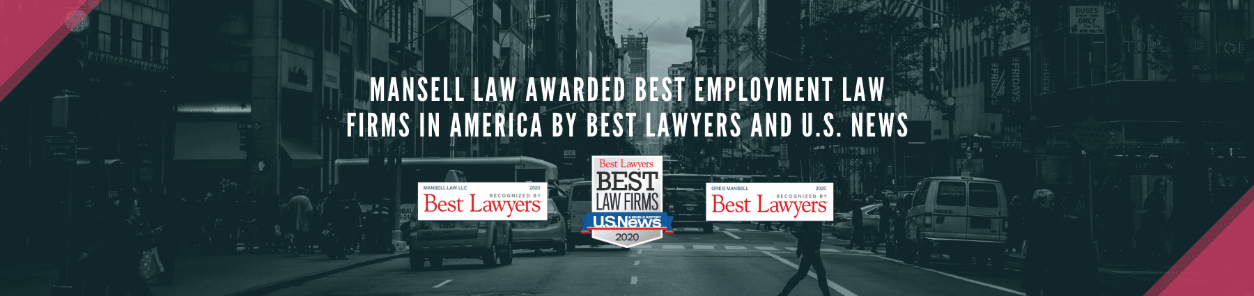 Mansell Law Awarded Best Law Firms IN U.S. BY Best Lawyers SLIDER