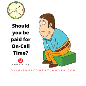Pay for On Call Time FLSA Ohio Overtime Attorneys