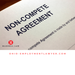 Are Non-Compete Agreements Enforceable in Ohio