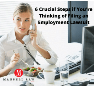 Steps to take for Filing Employment Lawsuit