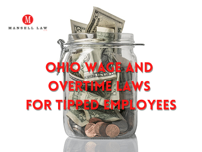 Tipped Employee Laws Ohio